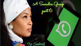 A Sanadin group part 6 labarin da ya faru a gaske kan badakalar da ake a manhajar whatsapp