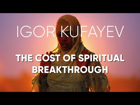 The Cost of Spiritual Breakthrough