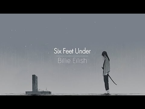 [한글번역] Billie Eilish - Six Feet Under