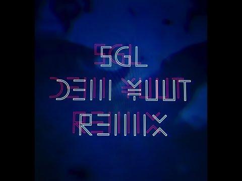 SGL (DEM YUUT Remix)