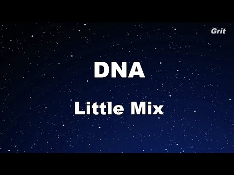 DNA - Little Mix Karaoke 【No Guide Melody】 Instrumental