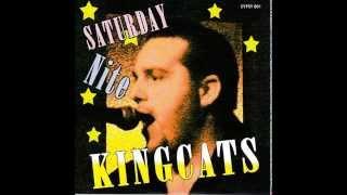 Kingcats Saturday Nite