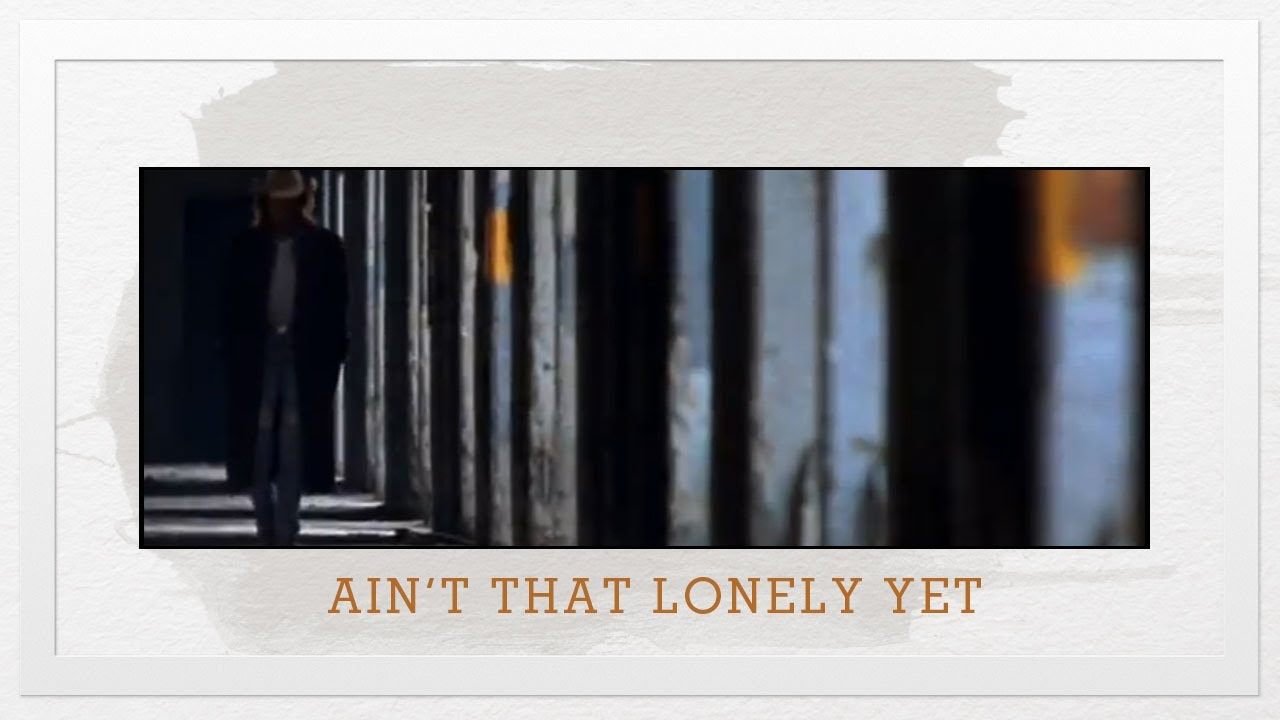 Image result for aint that lonely yet, dwight yoakam