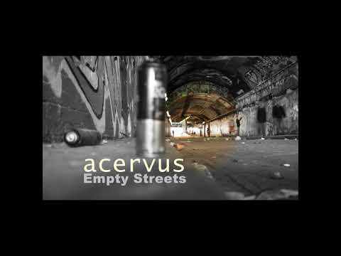 Acervus - Empty Streets (Song)