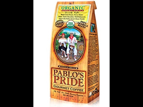 Pablo's Pride Organic Dark Roast Whole Bean Coffee Review