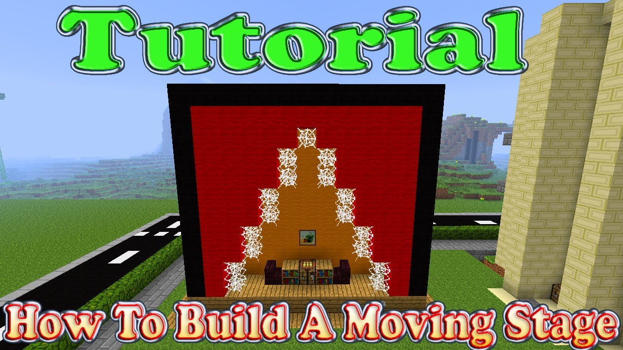 Minecraft tutorial of how to build a moving stage youtube for How to move a building