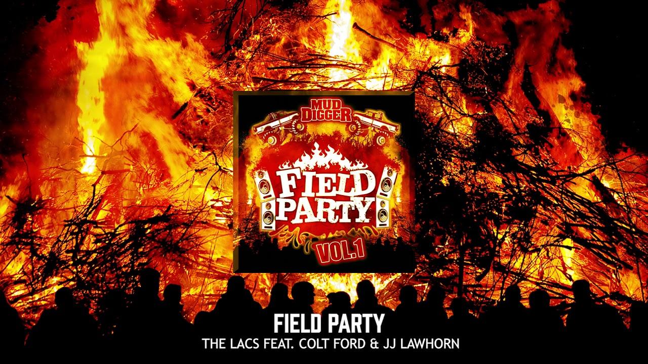 Field Party (remix) Lyrics - The Lacs - Cowboy Lyrics