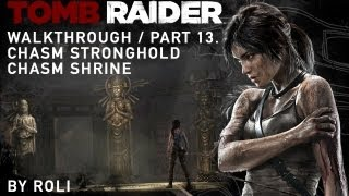 Tomb Raider (2013) 100% Walkthrough Part 13 - Chasm Stronghold & Chasm Shrine