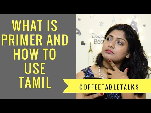 What is primer and how to use it | Tamil | beauty tips