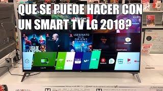 Que se puede hacer con un Smart TV LG 2018?