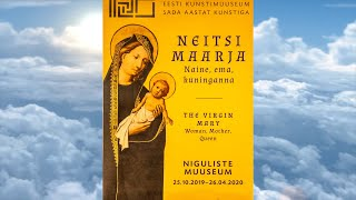 Neitsi Maarja - naine, ema, kuninganna