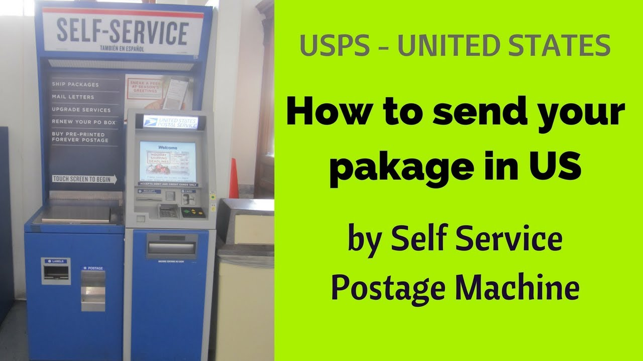 Send Your Pakage By Self Service Postage Machine Usps Youtube