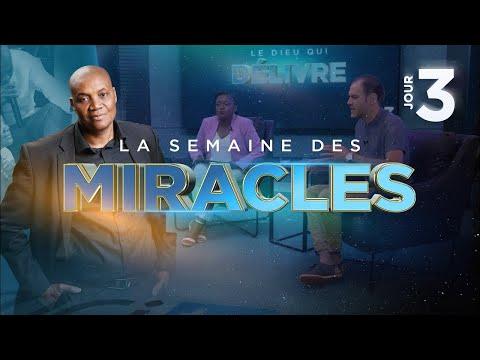 JOUR 3 : Le Dieu qui DÉLIVRE ► La Semaine des Miracles (Avec Marcel Kouamenan)