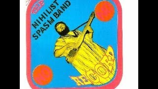 Nihilist Spasm Band - No Record (Full Album)