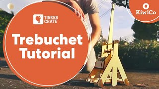 How To Build A Trebuchet - Tinker Crate Project Instructions