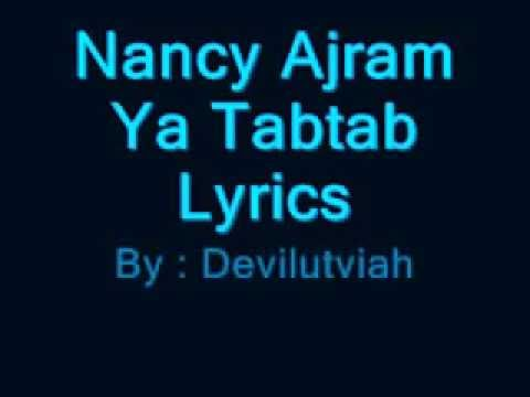 Nancy Ajram - Ya Tabtab Wa Dallaa (Lyrics)