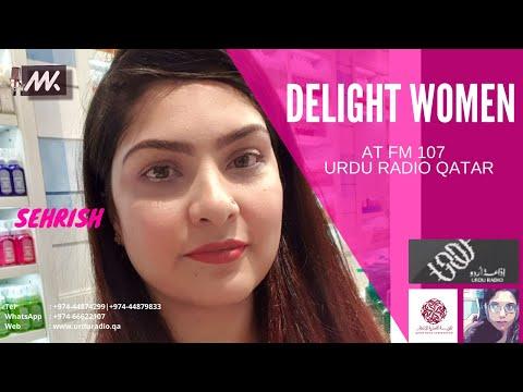 RJ Mahwash Khan | Delight Women | Sehrish | FM 107 Urdu Radio Qatar