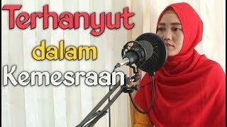 Gambar cover Lagu Dangdut yang lagi viral, #TerhanyutDalamKemesraan