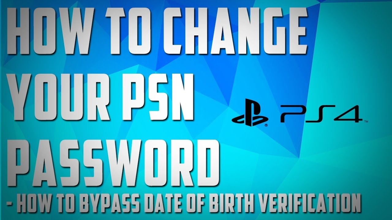 how to change date of birth on psn account