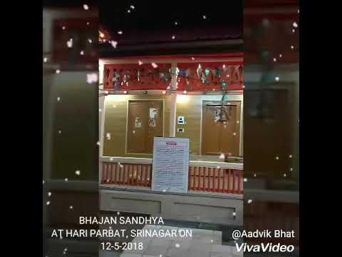 Bhajan Sandhya at HARI PARBAT, KASHMIR ON 12-5-2018