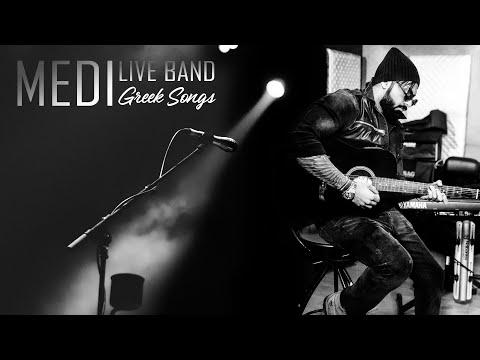 MEDI - LIVE (GREEK SONGS)