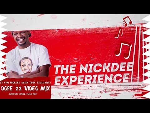 DOPE 22  MIX DJ KYM NICKDEE  NEW 2019 JAN MIXX TUBE EXCLUSIVE