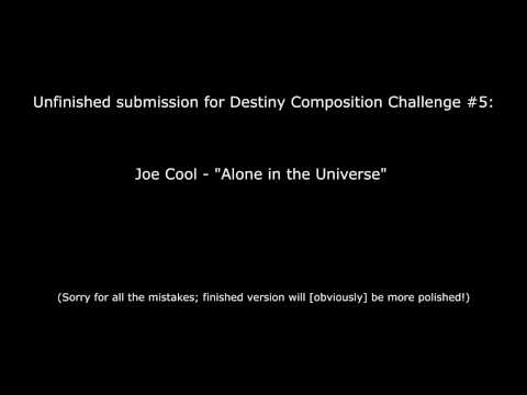 Unfinished Demo for Destiny's Composition Challenge #5