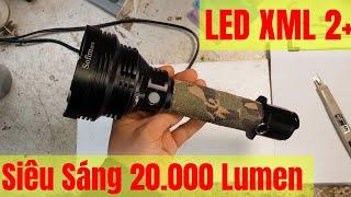Đèn Pin Siêu Sáng 20.000 Lumen - Hàng Khủng Cho Anh Em Đi Phượt