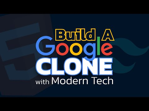 Clone GOOGLE With Tailwind CSS - How Google Was Built In The 90s Vs TODAY!