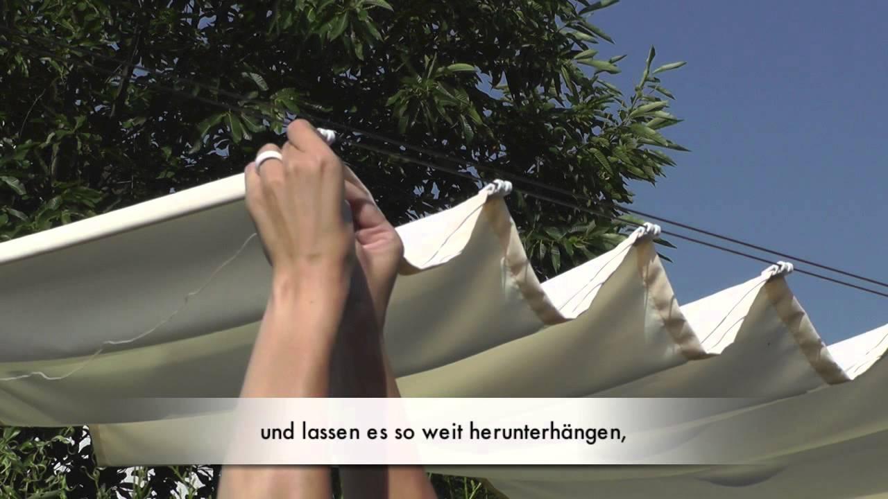 Sonnensegel Bedienseil Montieren Raumtextilienshop Youtube