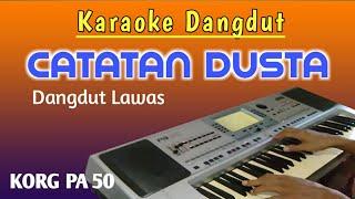 Catatan Dusta - Karaoke Dangdut Tanpa Vokal