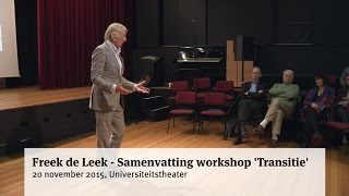 Freek de Leek - Samenvatting workshop 'Transitie'