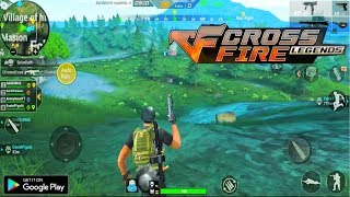 CrossFire : Legends New! Battle Royale Gameplay (Android) HD