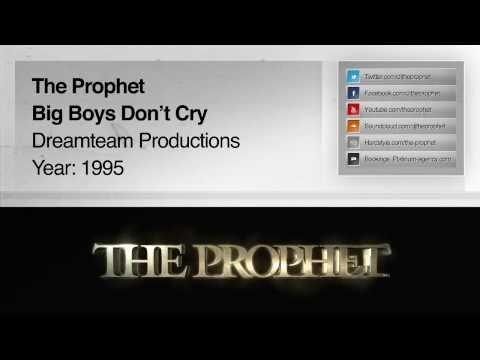 The Prophet - Big Boys Don't Cry (Original Mix) (1995) (Dreamteam Productions)