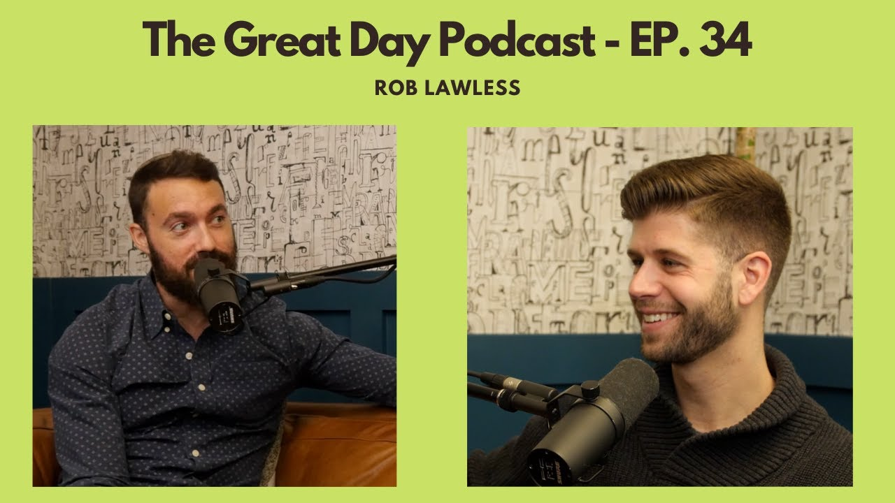 Rob Lawless - How To Create (10,000) Friendships - (Ep. 34)