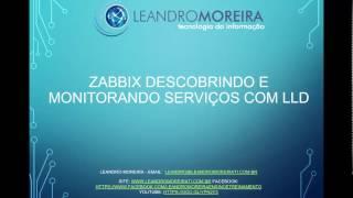 Zabbix Automatizando o monitoramento de Serviços Windows com LLD