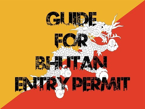 How to get Bhutan Tourist Visa ?