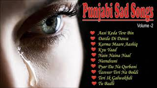 Punjabi Sad Songs, Volume  2 -  Nonstop Punjabi Sad Songs  -  पंजाबी दर्द भरे गीत