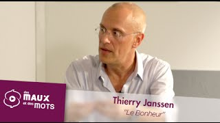 Le bonheur, l'être humain peut être heureux - Thierry Janssen