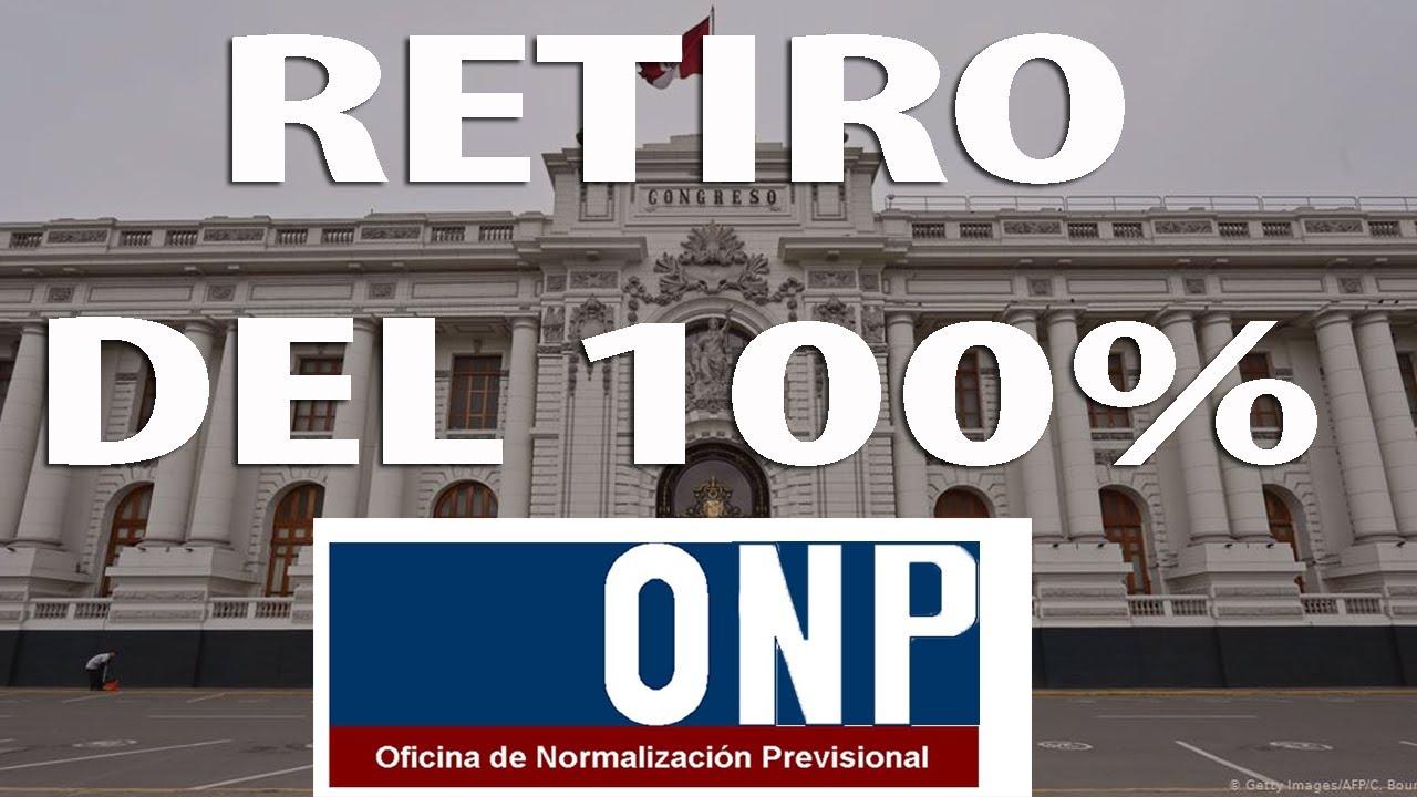 RETIRO 100% ONP Congreso aprueba en Comisión el retiro de la ONP