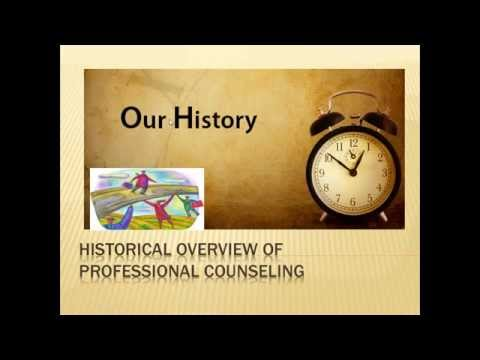 Historical Overview of Professional Counseling