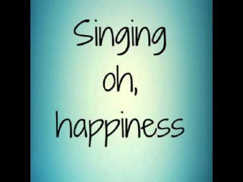Happiness- NeedToBreathe (lyrics)