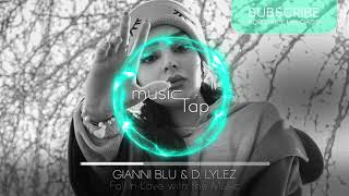 Gianni Blu & D. Lylez - Fall in love with the Music