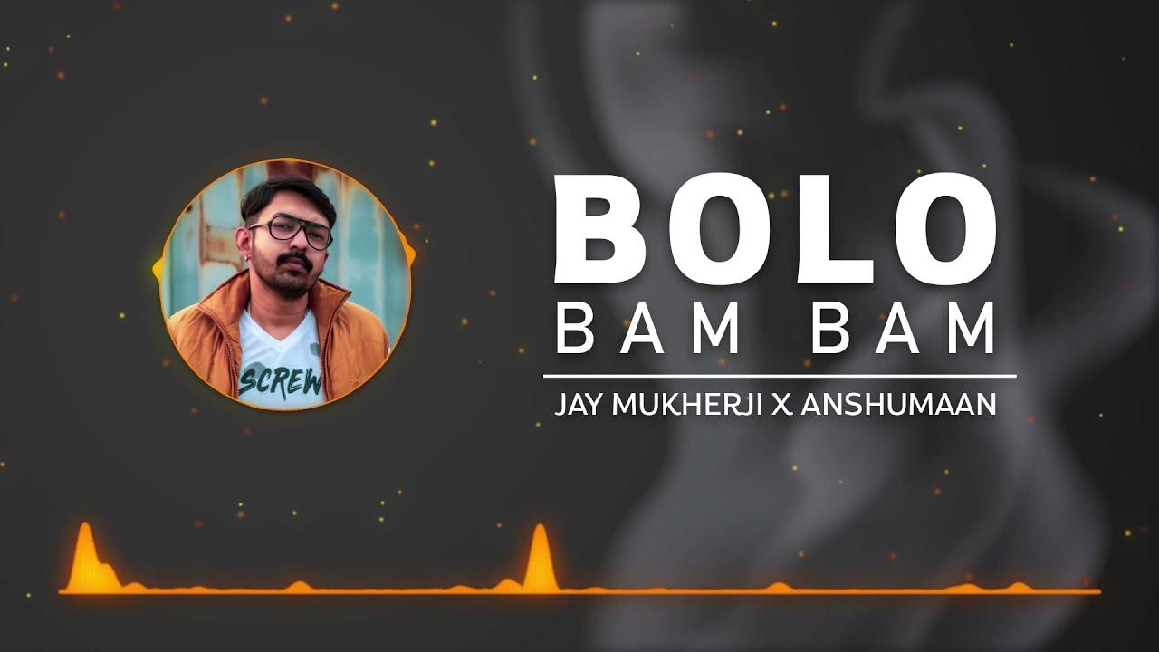 JAY MUKHERJI - BOLO BAM BAM (FULL AUDIO)   Rap/Lyrics By Anshuman   OST   Latest Songs 2020
