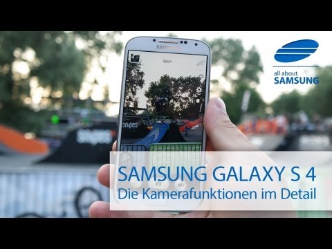 Samsung Galaxy S4 Kamera und Funktionen im Detail