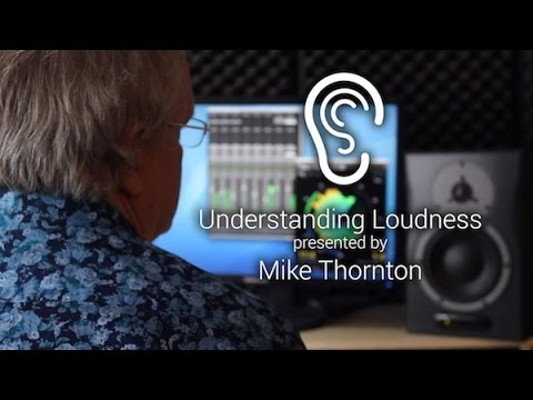 Understanding Loudness - An Introduction