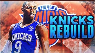 Rebuilding the 2020 New York Knicks