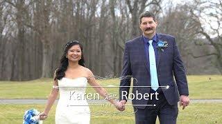 Robert and Karen's Wedding Video