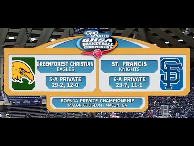 Greenforest vs. St. Francis - 2016 - 1A Boys Private
