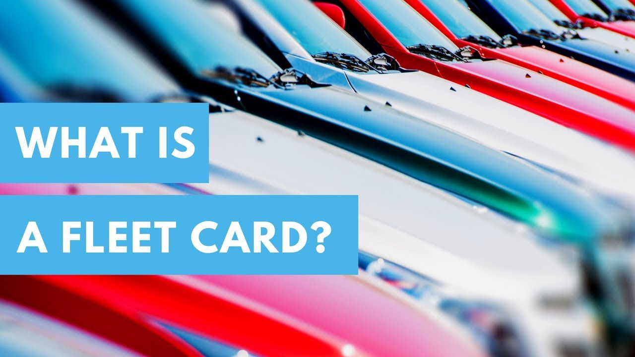 What Is a Fleet Card? - YouTube
